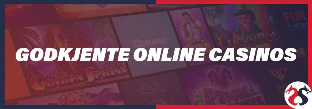 Godkendte online casinoer
